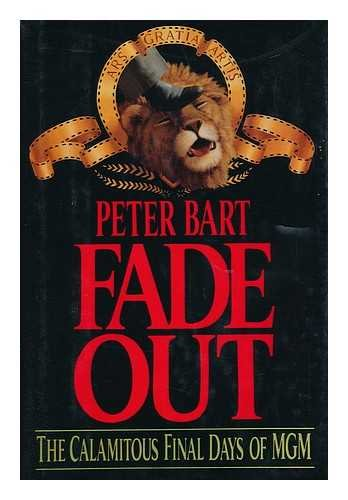 fade-out-the-calamitous-final-days-of-mgm
