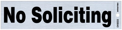 Hillman 839840 No Soliciting Self Adhesive Sign, Nickel and Black Mylar, 2x8 Inches 1-Sign (Hanging Fluorescent Exterior)