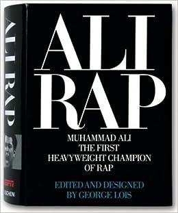 ali rap muhammad ali the first heavyweight champion of rap