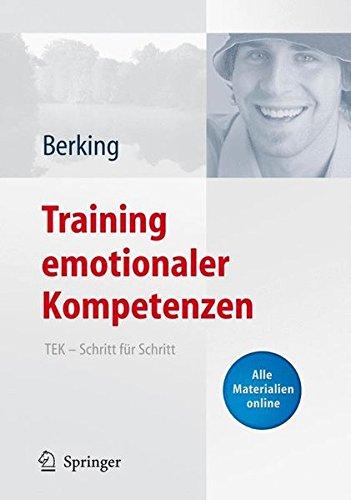Training emotionaler Kompetenzen: TEK - Schritt für Schritt