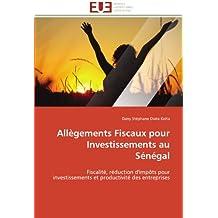 ALLEGEMENTS FISCAUX POUR INVESTISSEMENTS AU SENEGAL