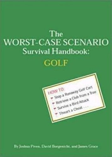 (The Worst-Case Scenario Survival Handbook: Golf)