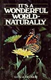 It's a Wonderful World-Naturally, Ray N. Montgomery, 0828001138