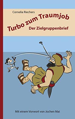 Turbo zum Traumjob - Der Zielgruppenbrief