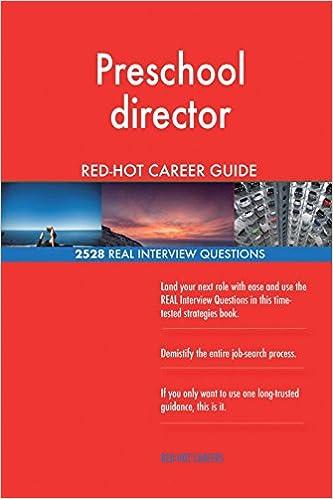 Preschool director RED-HOT Career Guide