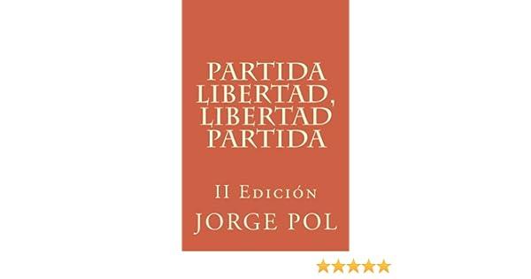 Partida Libertad, Libertad Partida (The Journey): Amazon.es: Pol ...