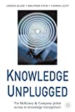 img - for Knowledge Unplugged: The McKinsey Global Survey of Knowledge Management book / textbook / text book