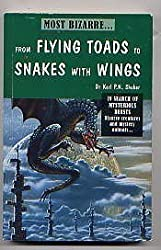 FROM FLYING TOADS TO SNAKES WITH WINGS.