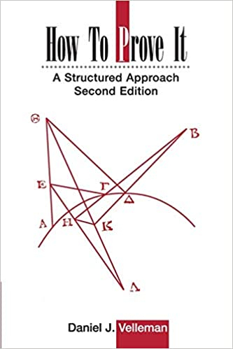 How To Prove It A Structured Approach 2nd Edition Daniel