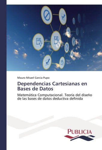 Descargar Libro Dependencias Cartesianas En Bases De Datos Garcia Pupo Mauro Misael