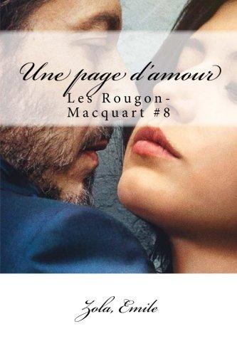 Une page d'amour: Les Rougon-Macquart #8  [Emile, Zola,] (Tapa Blanda)