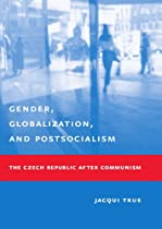 Gender, Globalization, and Postsocialism
