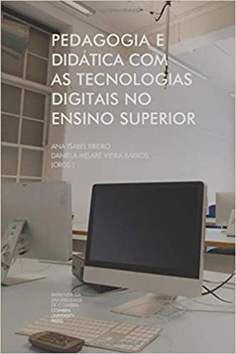 Pedagogia e didática com as tecnologias digitais no ensino superior