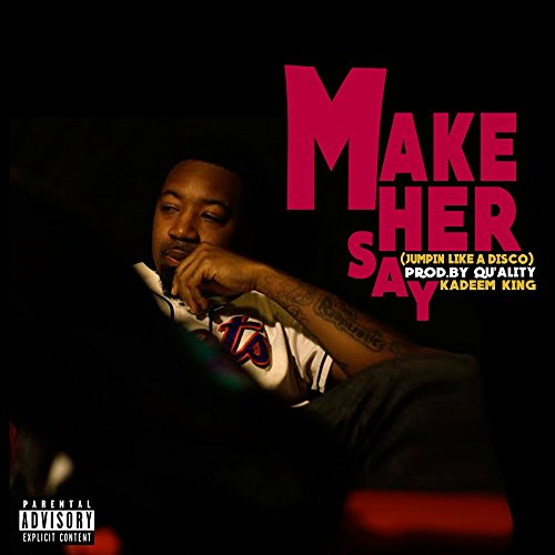 make-her-say-feat-quality-explicit