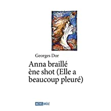 Anna braillé ène shot (Hors-collection) (French Edition)