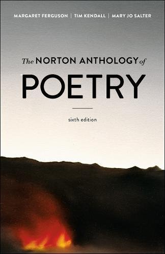 The Norton Anthology of Poetry (Sixth Edition) by W. W. Norton & Company