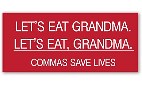 Lets eat grandma grammar teacher funny vinyl sticker car window bumper laptop select size