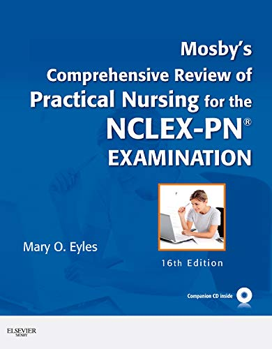 Mosby's Comprehensive Review of Practical Nursing for the NCLEX-PN® Exam (MOSBY'S COMPREHENSIVE REVIEW OF PRACTICAL NURS