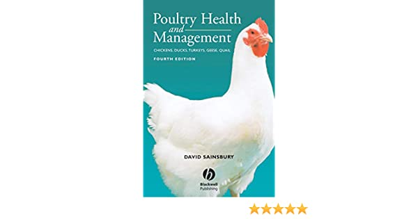 Poultry Health and Management: Chickens, Turkeys, Ducks
