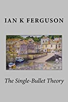 The Single Bullet Theory