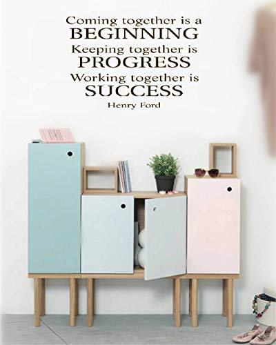 Wall Sticker Quote Wall Decal Funny Wallpaper Removable Vinyl Team Coming Together is A Beginning Keeping Together is Progress Working Together is Success - Henry Ford