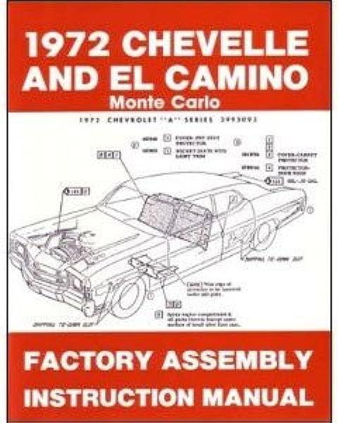 1972 Chevelle El Camino Monte Carlo Assembly Manual With Decal Gm Chevelle El Camino Malibu Monte Carlo Chevy Chevrolet Gm Chevelle El Camino Malibu Monte Carlo Chevy Chevrolet Gm Chevelle El Camino