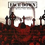 The Will to Power by Face Down (2006-01-25)