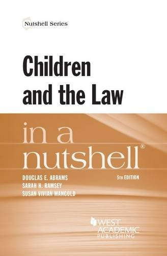 Children and the Law in a Nutshell (Nutshells)