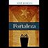 Fortaleza (Spanish Edition)