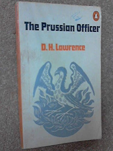 The Prussian Officer and Other Stories (Penguin...