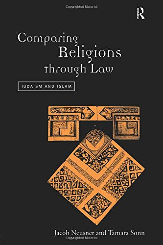 Comparing Religions Through Law  Judaism And Islam