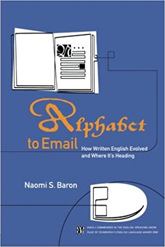 Amazon.com: Alphabet to Email: How Written English Evolved and ...