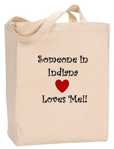 SOMEONE IN INDIANA LOVES ME - State Series - Natural Canvas Tote Bag with - Haute In Shopping Terre