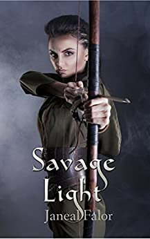 Savage Light (Darkening Light Book 2) by [Falor, Janeal]
