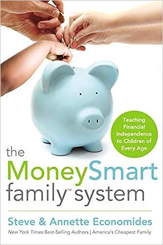 The Money Smart Family System - Steve & Annette Economides