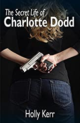The Secret Life of Charlotte Dodd