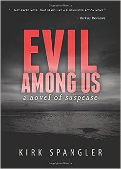 Book Evil Among Us: a novel of suspense