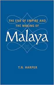 Amazon.com: The End of Empire and the Making of Malaya