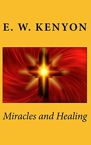 Miracles and Healing