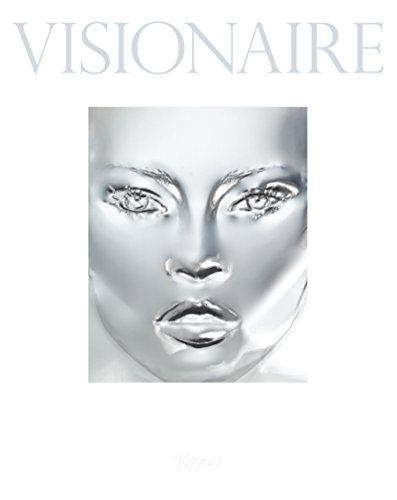 Visionaire: Experiences in Art and Fashion by Dean Cecilia