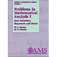 Problems in Mathematical Analysis I (Student Mathematical Library)