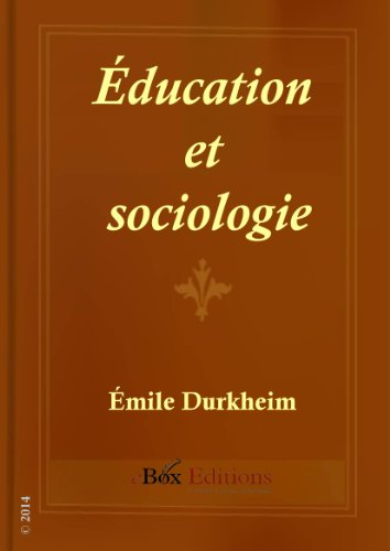 Éducation et sociologie (French Edition)