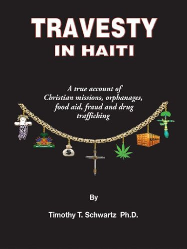 Amazon travesty in haiti a true account of christian missions travesty in haiti a true account of christian missions orphanages fraud food fandeluxe Image collections