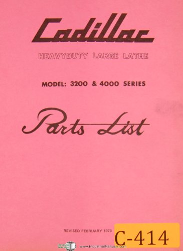 Cadillac Model 3200 & 4000 Series , Heavy Duty Large Lathe , Parts List Maunual