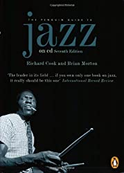 The Penguin Guide to Jazz on CD: Seventh Edition (Penguin Guide to Jazz Recordings)