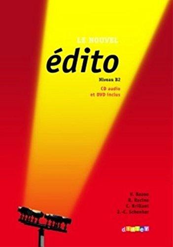 Download Le nouvel édito Niveau B2 : Méthode de français (1DVD + 1 CD audio) (French Edition) PDF