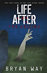 Life After: The Arising