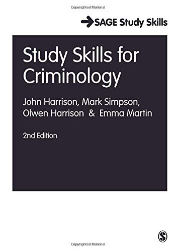 (Study Skills for Criminology (Sage Study Skills Series))