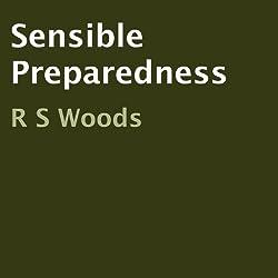 Sensible Preparedness