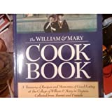 William and Mary Cookbook, , 0961567058